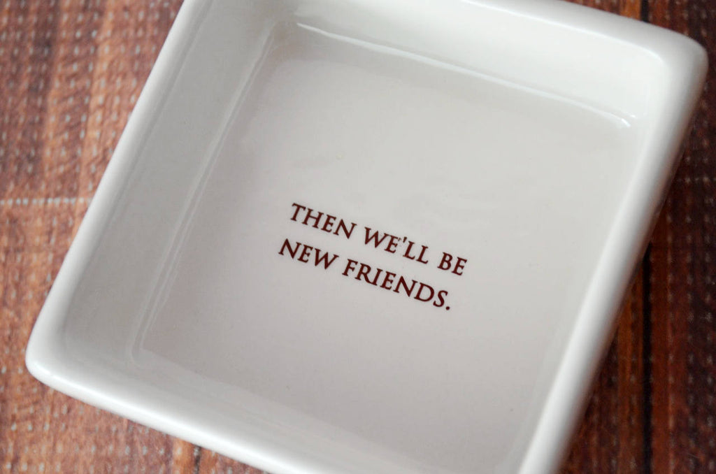 Friend Gift, Best Friend Gift, Funny Gift - Add Custom Text - Keepsake Box- We'll be friends until we're old and senile, then we'll be new friends