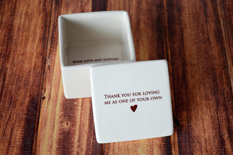 SHIPS FAST - StepMother Wedding Gift or Birthday Gift - Deep Square Keepsake Box - Thank you for loving me as one of your own