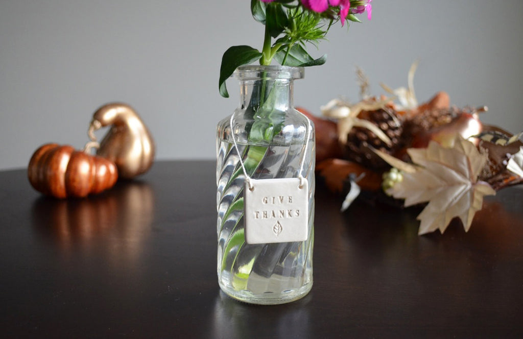 Hostess Gift - Give Thanks - Glass Bottle Vase