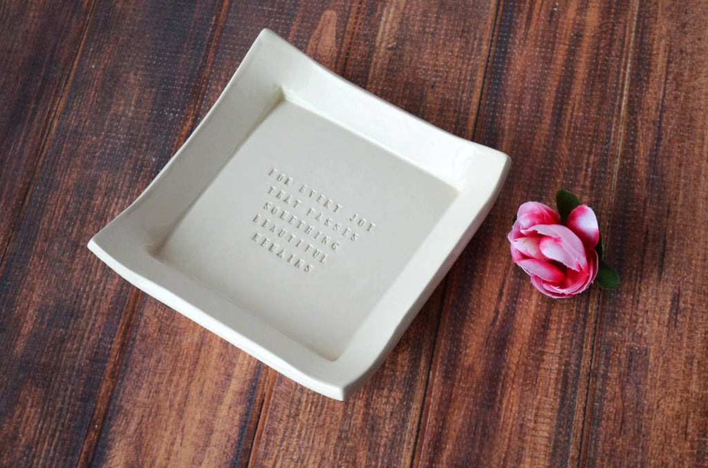 Square Tray - Sympathy Gift - For Every Joy That Passes Something Beautiful Remains - SHIPS FAST - With Gift Box