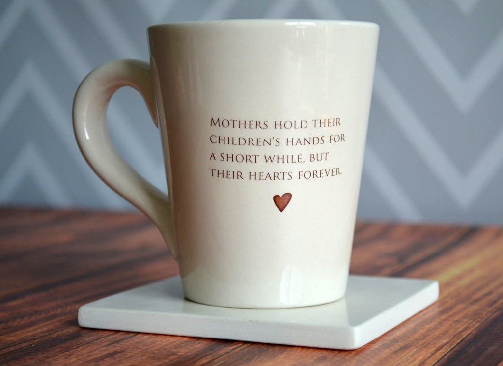 Mother of the Bride Gift - Coffee Mug - SHIPS FAST - Mothers hold their children's hands for a short while, but their hearts forever