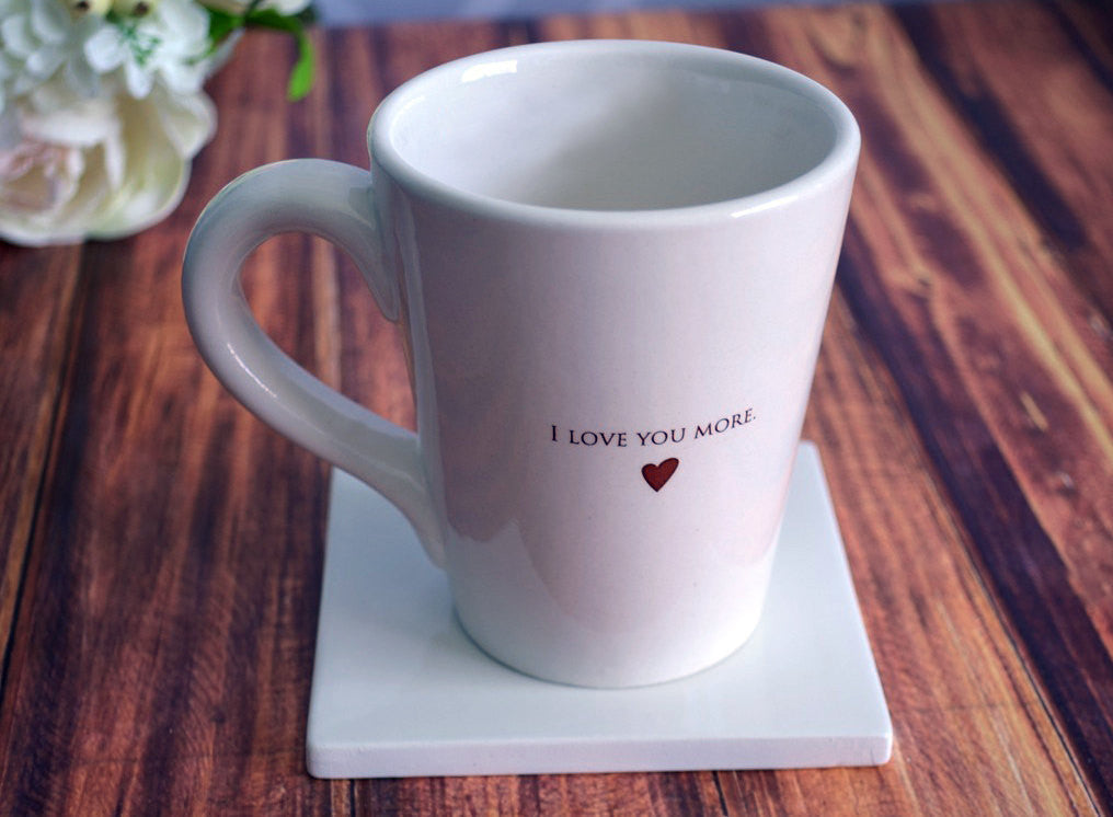 Father's Day Gift - SHIPS FAST - I Love You More Coffee Mug