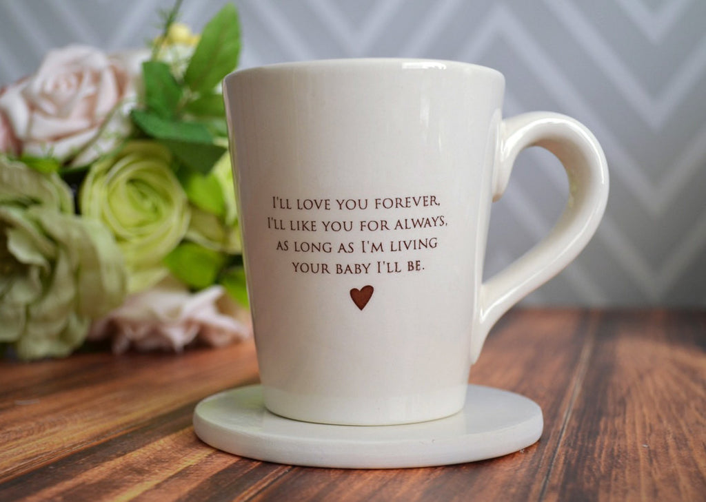 SHIPS FAST - As Long as I'm Living Your Baby I'll Be - Coffee Mug