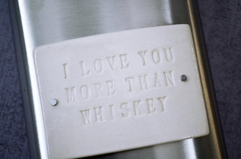Unique 8oz Flask - I love you more than Whiskey - Wedding or Anniversary Gift