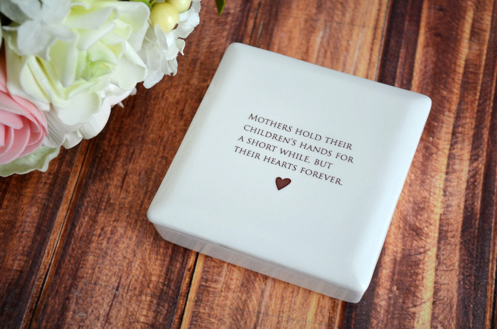 Unique Mother of the Bride Gift - Square Keepsake Box - Add Custom Text - Mothers Hold Their Children's Hands for a Short While But Their Hearts Forever