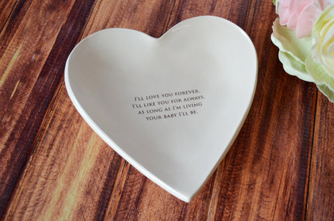 As Long as I'm Living Your Baby I'll Be - Large Heart Bowl - SHIPS FAST - Gift Boxed and Ready to Give