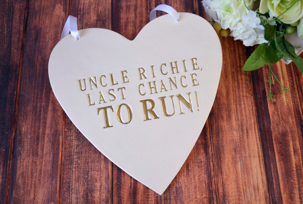 Personalized Heart Wedding - Last Chance to Run Sign - to carry down the aisle and use as photo prop