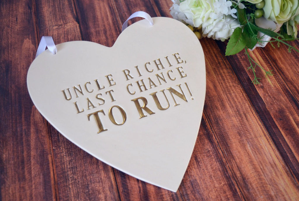 Personalized Heart Wedding Sign - Last Chance to Run Sign - to carry down the aisle and use as photo prop