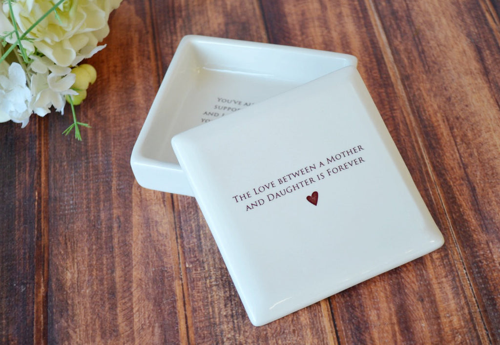 Unique Mother of the Bride Gift - The Love Between a Mother and Daughter is Forever - Square Keepsake Box - With Gift Box