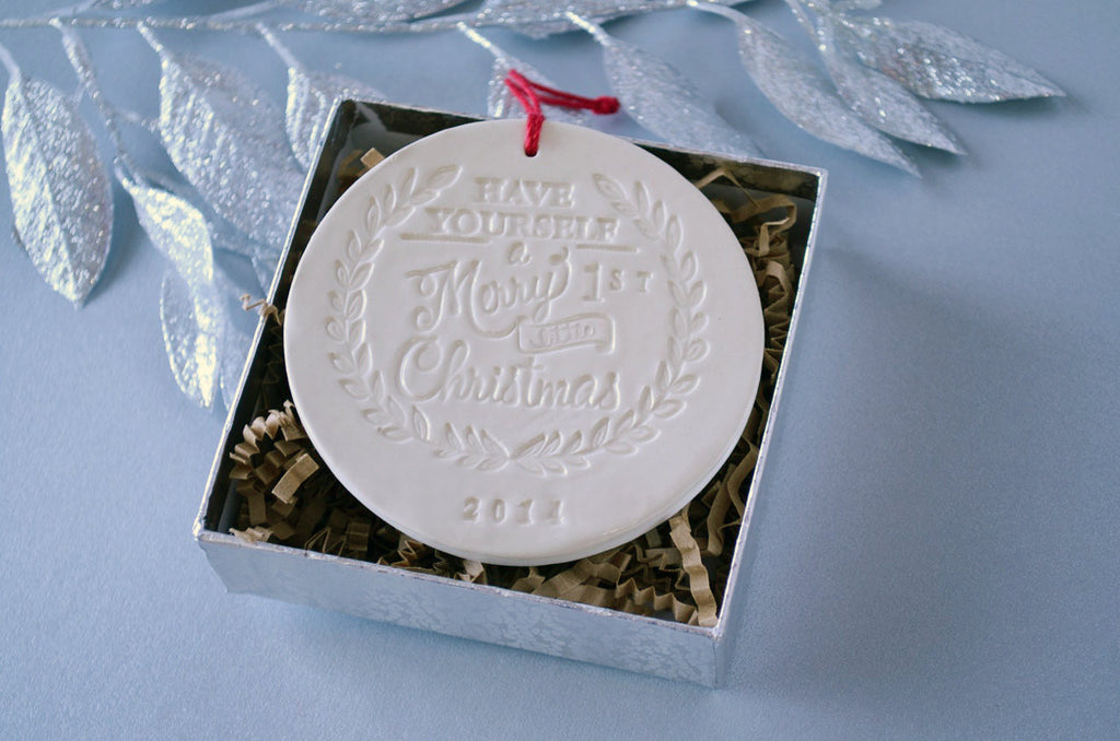 Have Yourself a Merry Little First Christmas Ornament - SHIPS FAST - Gift Boxed