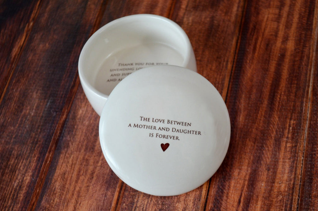 The Love Between a Mother and Daughter is Forever - Add Custom Text - Round Keepsake Box