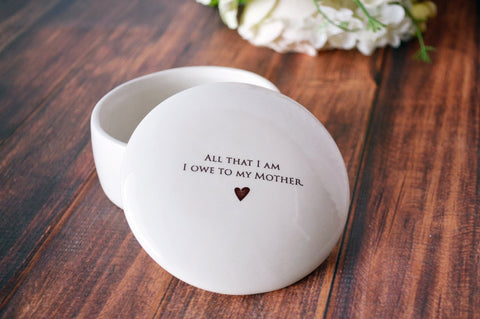 Unique Mother of the Bride Gift - Keepsake Box - All That I Am I Owe To My Mother - Gift Boxed