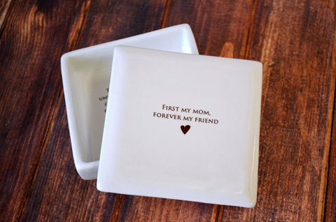 Unique Mother of the Bride Gift - First My Mom, Forever My Friend- Square Keepsake Box - With Gift Box