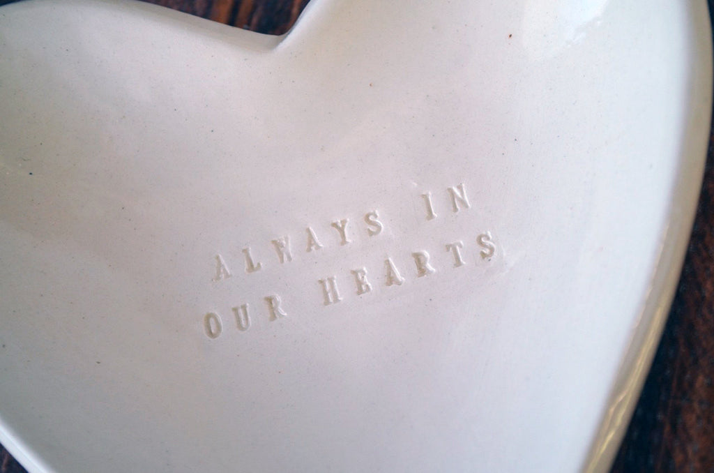 Sympathy Gift - Always in Our Hearts - Heart Shaped Bowl - SHIPS FAST - Gift Packaged