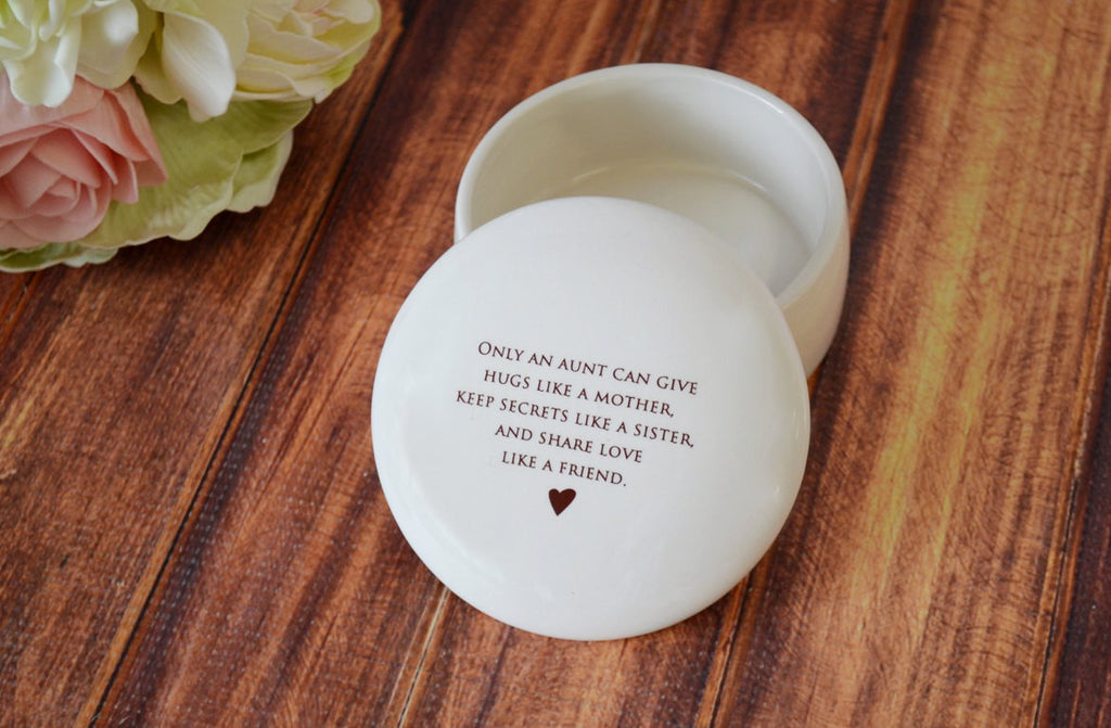 Aunt Gift -SHIPS FAST- Round Keepsake Box - Only an aunt can give hugs like a mother keep secrets like a sister and share love.. -Gift Box