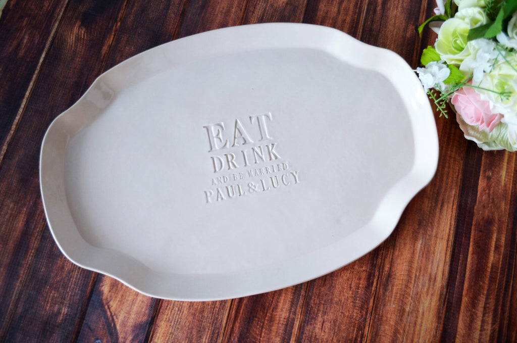 Wedding Gift, Engagement Gift or Signature Guestbook Platter  - Eat Drink & Be Married Platter - Personalized with Names - Gift boxed