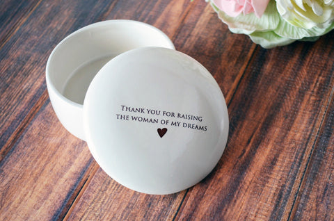 Unique Mother of the Bride Gift - Keepsake Box - Thank you for raising the woman of my dreams - With Gift Box