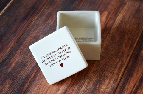 Unique Mother of the Bride Gift - As Long as I'm Living Your Baby I'll Be - Deep Square Keepsake Box - With Gift Box