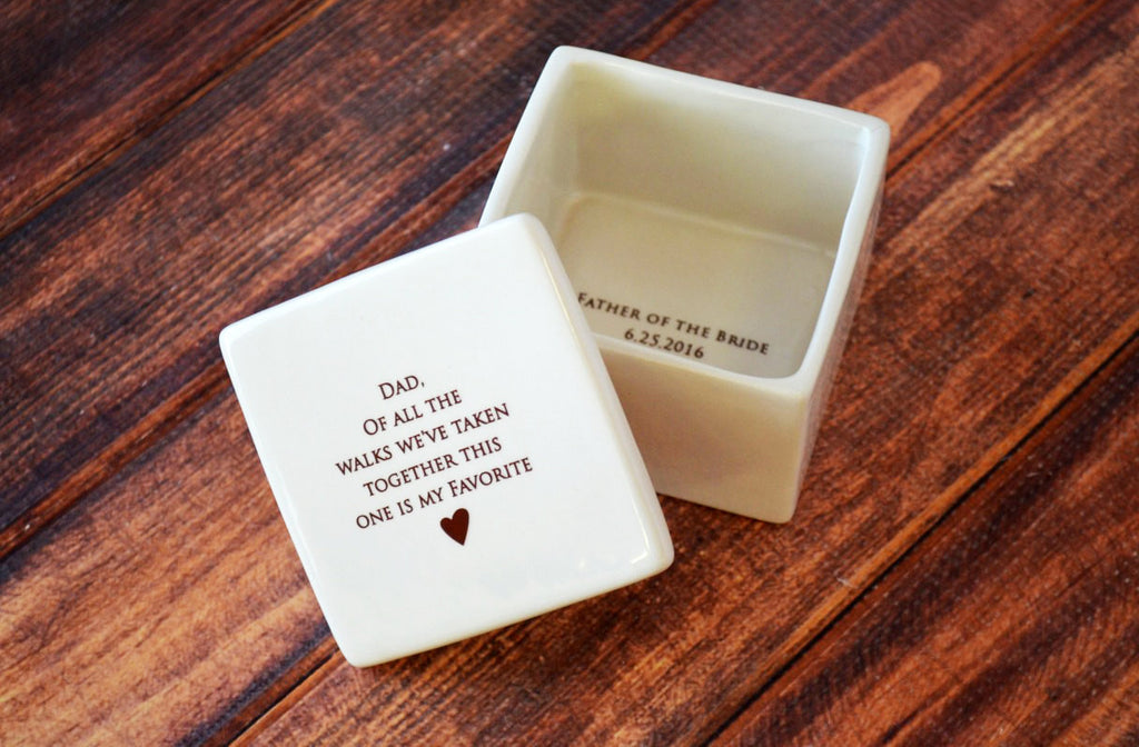 Dad, of all the walks we've taken together this one is my favorite - Deep Square Keepsake Box