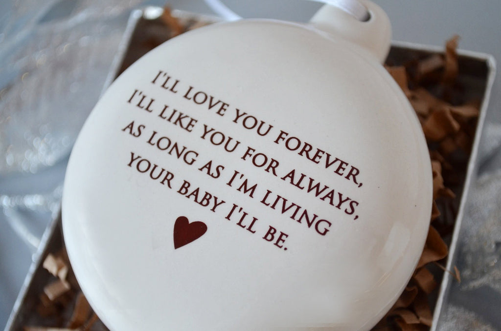 Unique Holiday Gift for Mom - As Long as I'm Living Your Baby I'll Be - Bulb Ornament- SHIPS FAST - Gift Boxed