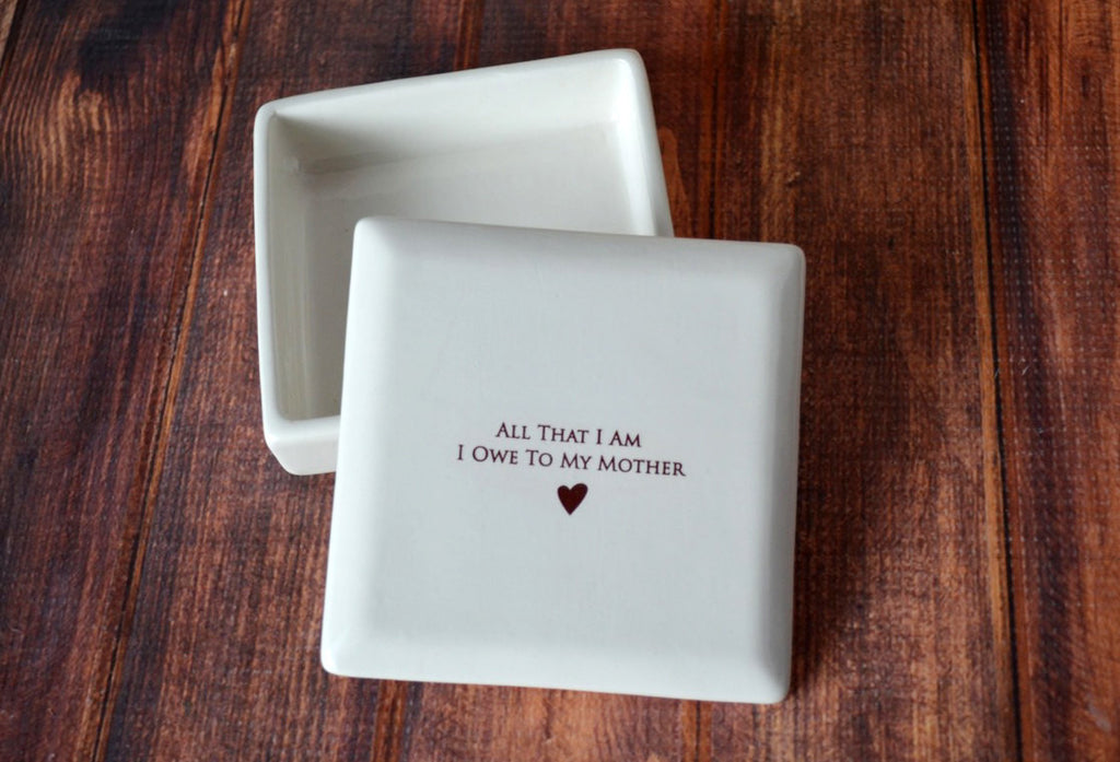 Unique Mother of the Bride Gift or Birthday Gift - Square Keepsake Box - Add Custom Text - All That I Am I Owe To My Mother - With Gift Box