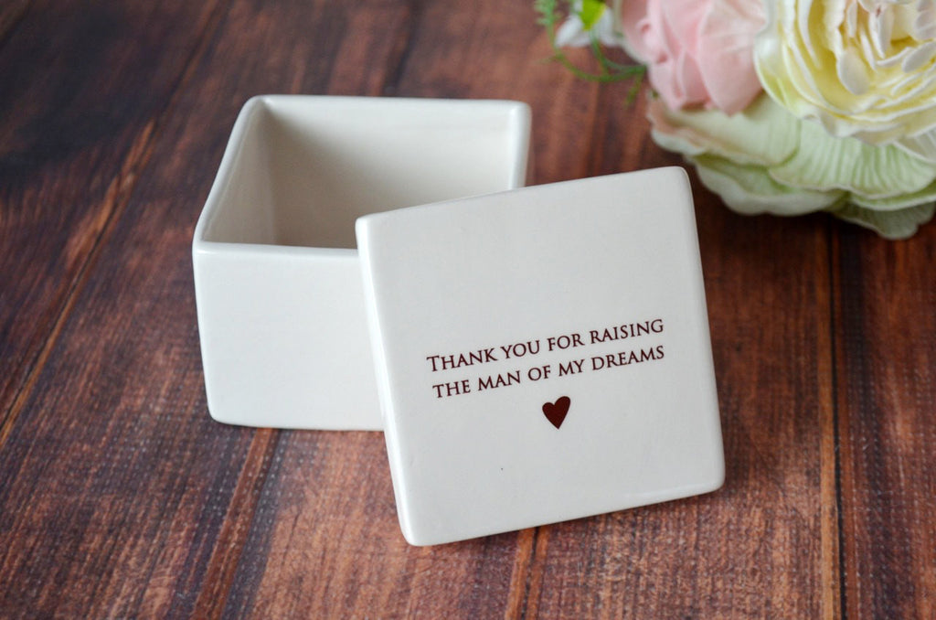 Mother of the Groom Gift or Birthday Gift - Add Custom Text - Deep Square Keepsake Box - Thank you for raising the man of my dreams -Gift Box