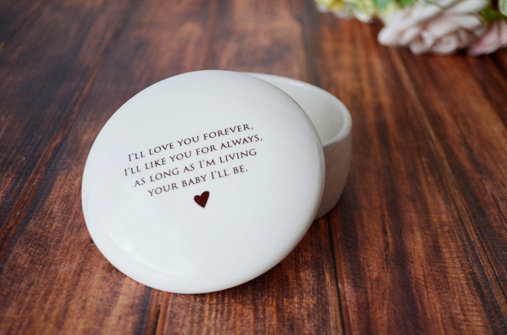 Mother of the Bride Gift - Add Custom Text - Round Keepsake Box - As Long as I'm Living Your Baby I'll Be