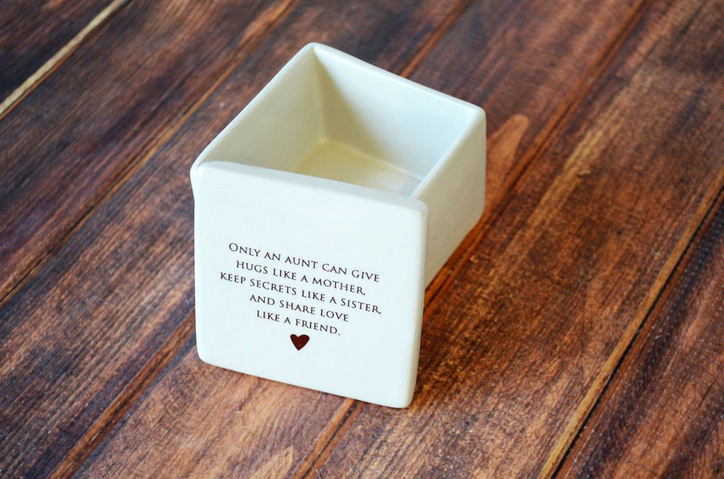 Aunt Gift - SHIPS FAST - Deep Square Keepsake Box - Only an aunt can give hugs like a mother keep secrets like a sister and share love..