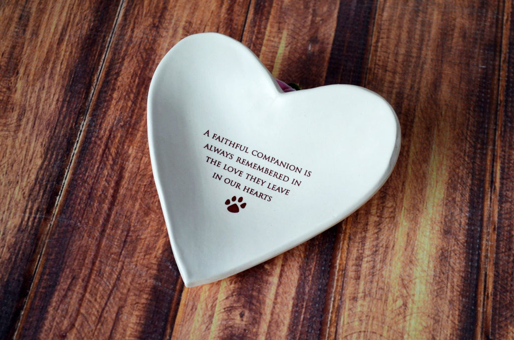 Sympathy Pet Gift - A faithful companion is always remembered in the love they leave in our hearts - Heart Shaped Bowl - SHIPS FAST - Gift Packaged