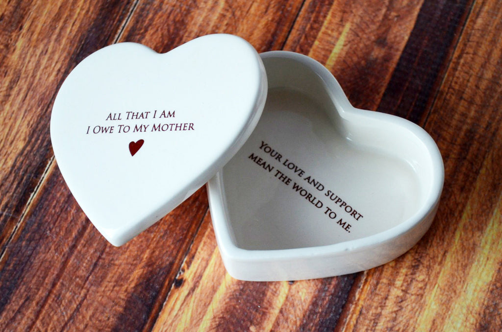 Mother of the Bride Gift - Add Custom Text - Heart Box - All That I Am I Owe To My Mother - Keepsake Box