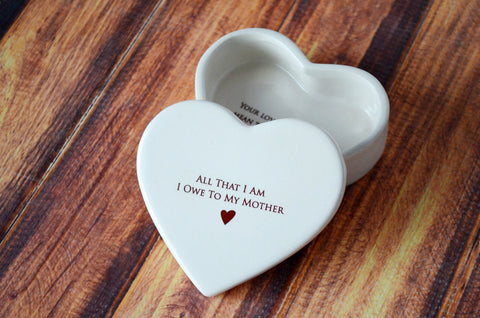 SHIPS FAST - Mother of the Bride Gift - Heart Box - All That I Am I Owe To My Mother - Keepsake Box - With Gift Box