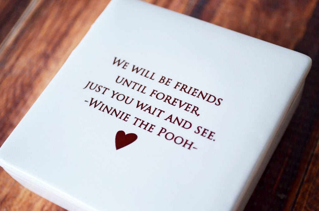 We will be friends until forever - Winnie the Pooh - Keepsake Box - Add Custom Text - Gift Box