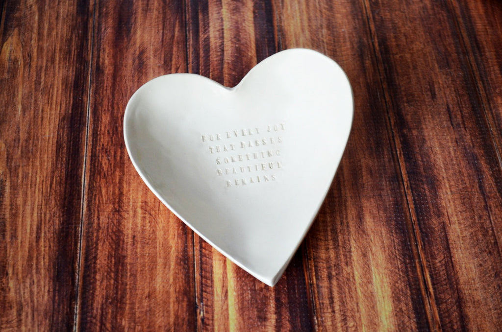 Large Sympathy Heart Bowl - For Every Joy That Passes... - SHIPS FAST
