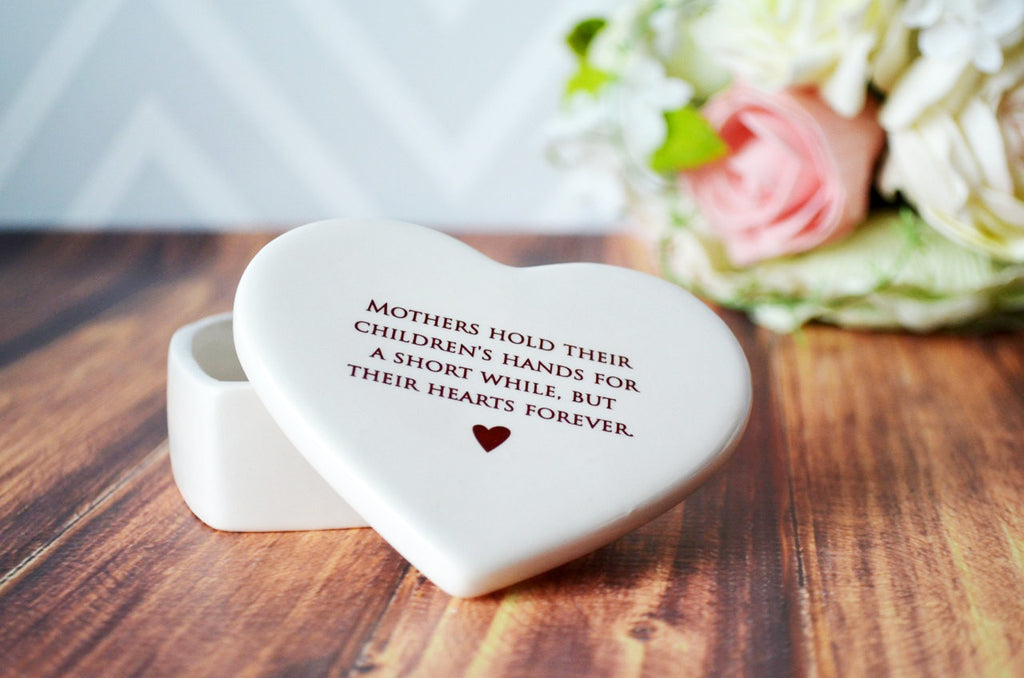 Mother of the Bride Gift - SHIPS FAST - Heart Keepsake Box - Mothers Hold Their Children's Hands for a Short While But Their Hearts Forever