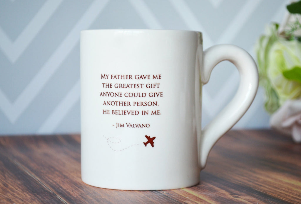 Unique Fathers Day Gift - My father gave me the greatest gift anyone could give another person, he believed in me - Jumbo Coffee Mug