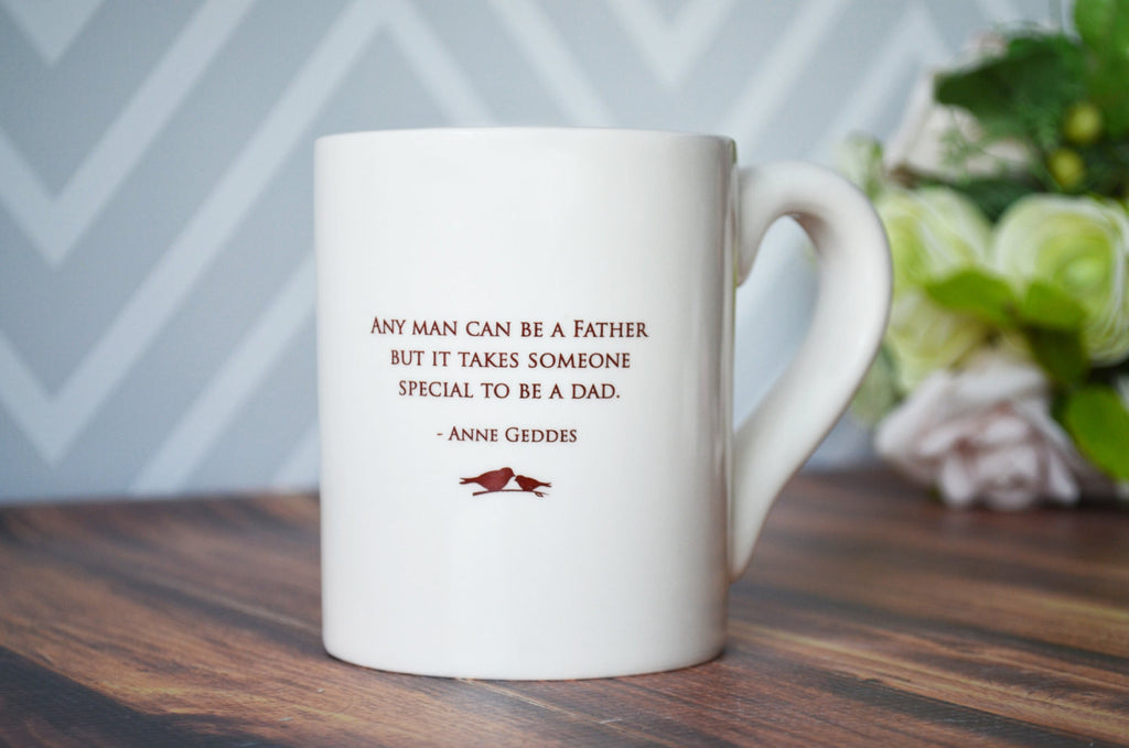 Unique Fathers Day Gift - Jumbo Coffee Mug - SHIPS FAST - Any Man Can Be a Father but it Takes Someone Special to be a Dad