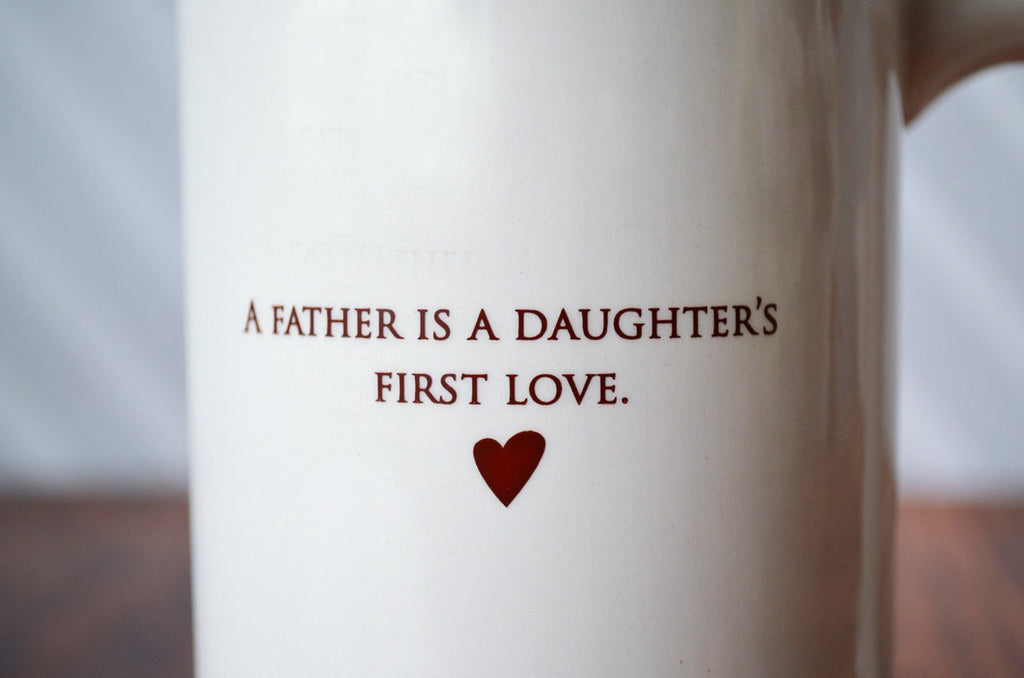 A Father is a Daughter's First Love - SHIPS FAST - Large Coffee Mug, Father's Day Gift