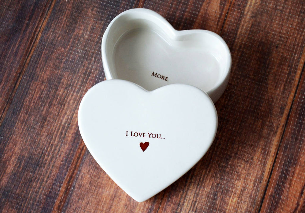 Valentine's Day Gift - I Love You More - SHIPS FAST - Heart Keepsake Box - With Gift Box