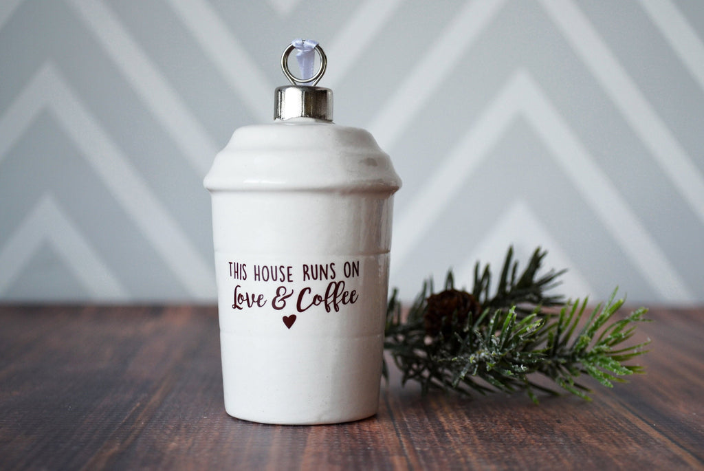 Coffee Mug Ornament, Girlfriend Gift, Coffee Lover Gift, Funny Christmas Gift - SHIPS FAST - This House Runs on Love and Coffee