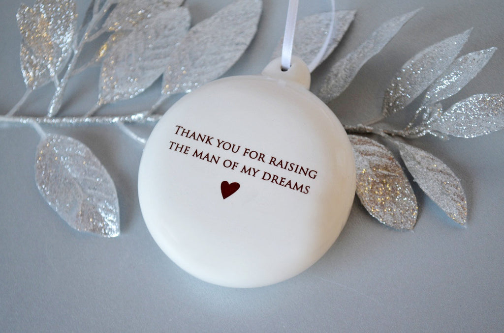 Unique Holiday Gift for Mom - Thank you for raising the man of my dreams - Bulb Ornament- SHIPS FAST - Gift Boxed
