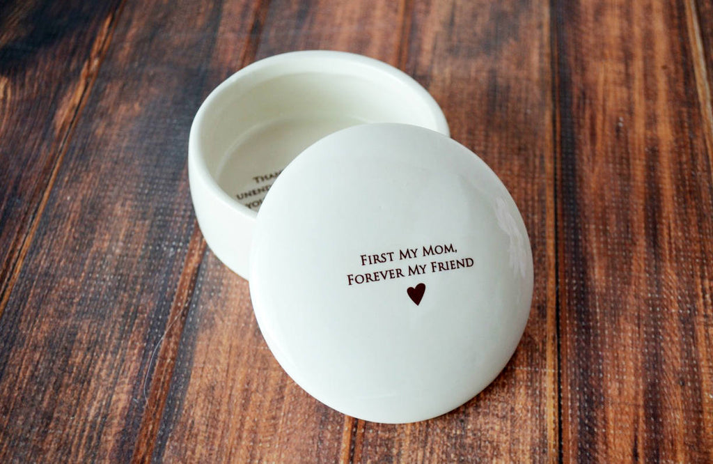 Mother's Day Gift - First My Mom, Forever My Friend- Round Keepsake Box - With Gift Box
