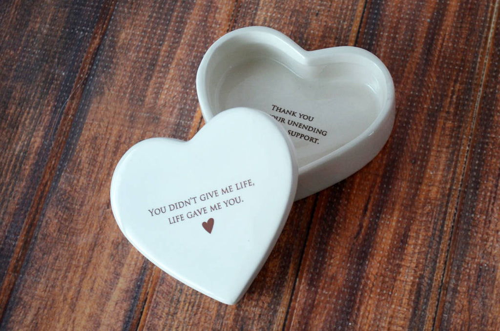 Stepmother of the Bride Gift or Stepmother of the Groom Gift - Add Custom Text - Heart Keepsake Box - You didn't give me life... - With Gift Box