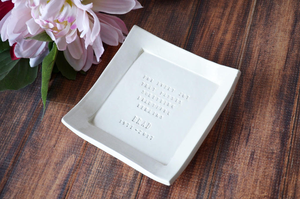 Personalized Sympathy Square Tray - For Every Joy That Passes Something Beautiful Remains - With Gift Box
