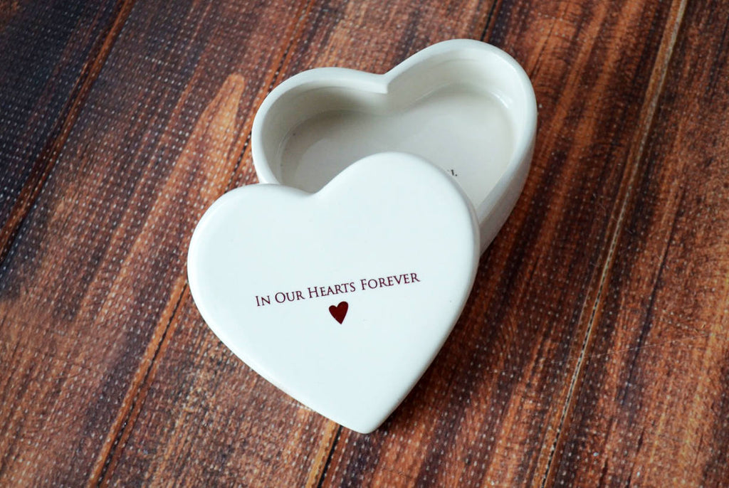 Sympathy Gift - In Our Hearts Forever - SHIPS FAST - Heart Shaped Ceramic Keepsake Box
