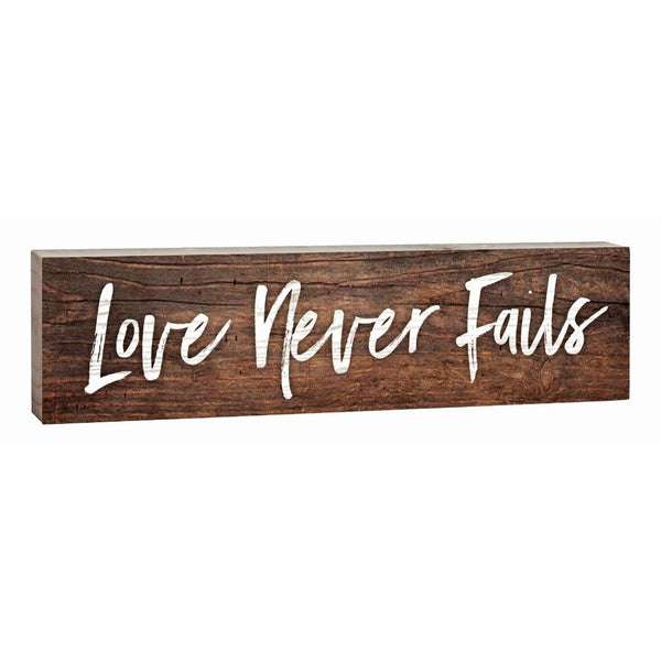 """Love Never Fails"" Block Decor - 1.5X6"