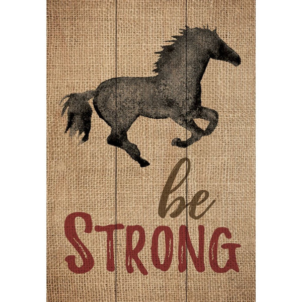 Be strong mini sign