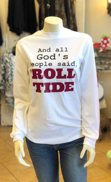 "And All God's People Said ""Roll Ride"" - White Tee"