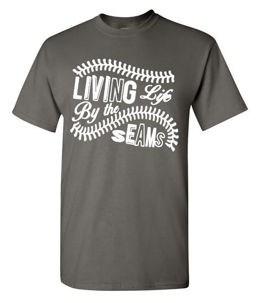 Living Life By The Seams Tee - Southern Grace Creations