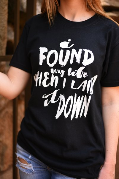 """I FOUND MY LIFE WHEN I LAID IT DOWN"" - southern-grace-creations"