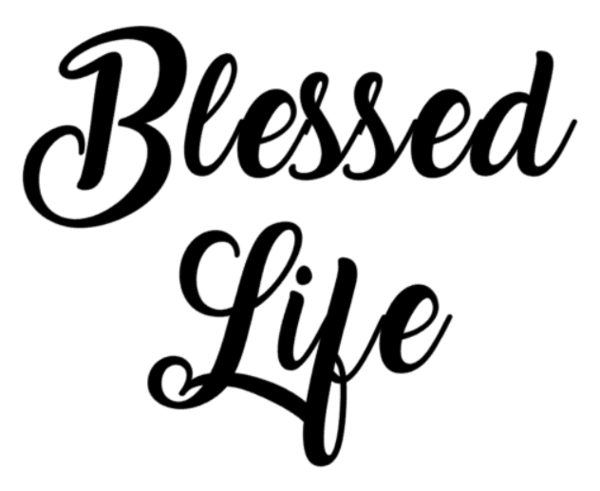 Blessed Life Decal - Southern Grace Creations